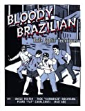 Bloody Brazilian Knife Fightin' Techniques, Fester, Uncle; Nakayama, Rick; Cavalcanti, Pedro; Abe, Mad