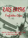 Rare Earths Forbidden Cures -  (Old - November 1994)