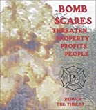 Bomb Scares and Bomb Search Procedures