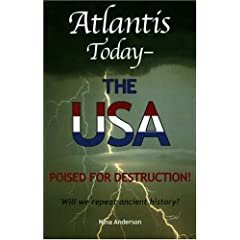 Atlantis Today: The USA Poised for Destruction