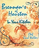 Cajun Cooking: Brennan's of Houston in Your Kitchen
