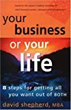 Buy Your Business Or Your Life: 8 Steps For Getting All You Want Out Of BOTH from Amazon