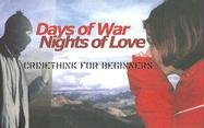 Days of War, Nights of Love: Crimethink For Beginners, Crimethink Workers Collective; Nadia C.; Frederick Markatos Dixon; NietzsChe Guevara; Jane E. Humble; Paul F. Maul; Stella Nera; Tristan Tzarathustra; Jeanette Winterson