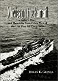 Movies on the Fantail--A Sailor's Diary and Memories from Other Men of the USS Barr ...