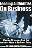 Buy Leading Authorities on Business: Winning Strategies from the Greatest Minds from Amazon