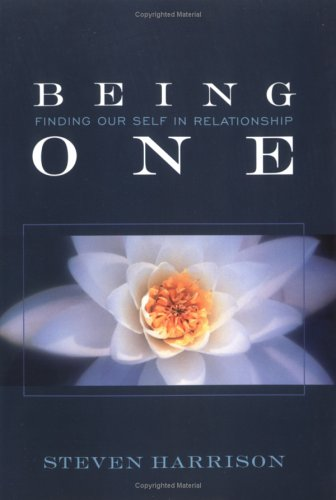 Being One: Finding Our Self in Relationship