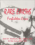 Rare Earths Forbidden Cures - (New - June 1, 2000)