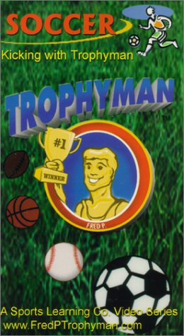 CLICK HERE TO BUY Soccer - Kicking With TrophyMan instructional video by the Sports Learning Company
