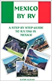 Mexico Camping: Mexico By RV First Edition