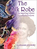 The Silk Robe