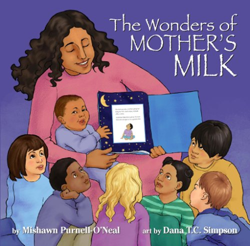 The Wonders of Mother's Milk by Mishawn Purnell O'Neal