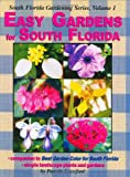 Easy Gardens for South Florida