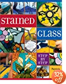 Stained Glass: Step by Step