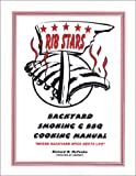 Ribstars Backyard Smoking & BBQ Cookbook