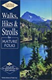 Central Oregon Walks, Hikes & Strolls for Mature Folks