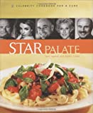 Star Palate Celebrity Cookbook For A Cure