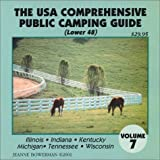 The U.S.A. Comprehensive Public Camping Guide (Lower 48), Vol. 7: Illinois, Indiana, Kentucky, Michigan, Tennessee, Wisconsin