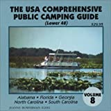 The U.S.A. Comprehensive Public Camping Guide (Lower 48), Vol. 8: Alabama, Florida, Georgia, North Carolina, South Carolina