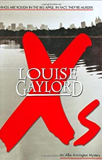 Xs by Louise Gaylord