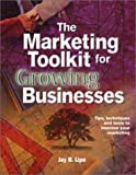 The Marketing Toolkit for Growing Businesses
