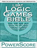 Cover Image of The PowerScore LSAT Logic Games Bible by David M. Killoran published by Powerscore Pub