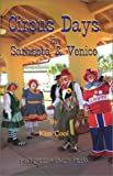 Circus Days in Sarasota & Venice