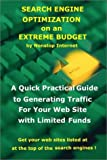 Search Engine Optimization on an Extreme Budget
