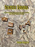 Stately Fossils: A Comprehensive Look at the State Fossils and Other Official Fossils