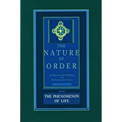 The Phenomenon of Life: The Nature of Order, Book 1
