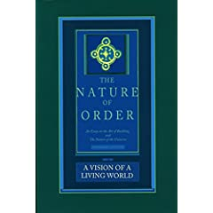 A Vision of a Living World: The Nature of Order, Book 3