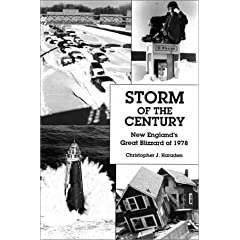 Storm of the Century: New England's Great Blizzard of 1978