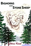 Bighorns and Stone Sheep, Kind, Chris