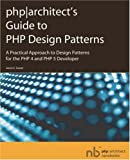 PHP/architect's guide to PHP design patterns
