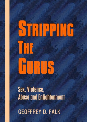 Stripping the Gurus, by Falk, G.D.