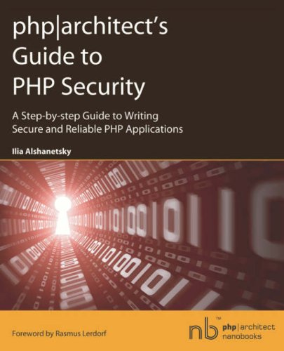 php|architect's Guide to PHP Security|