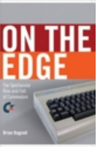 340. On the Edge: the Spectacular Rise and Fall of Commodore