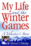 My Life and the Winter Games: A Volunteer