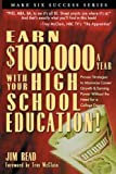 Buy Earn $100,000 With Your High School Education from Amazon