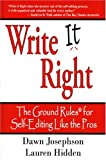 Write It Right: The Ground Rules for Self-Editing Like the Pros