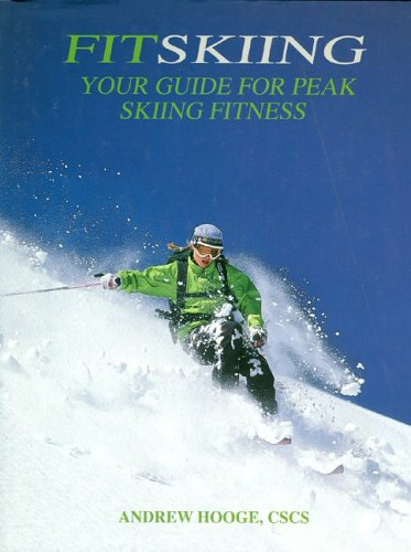 Fitskiing: Your Guide for Peak Skiing Fitness by Andrew Hooge></a> <a href=