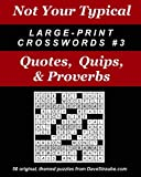 Not Your Typical Large-Print Crosswords #3