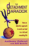 Buy The Detachment Paradox from Amazon