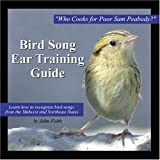 Bird Song Ear Training Guide: Who Cooks for Poor Sam Peabody? Learn to Recognize the Songs of Birds from the Midwest and Northeast States by John Feith (Audio CD  - November 2002)