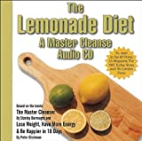 The Lemonade Diet / A Master Cleanse CD