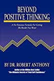 Buy Beyond Positive Thinking: A No-Nonsense Formula for Getting the Results You Want from Amazon