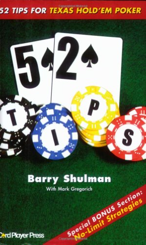 Buy the book 52 Tips for Texas Hold 'em Poker by Barry Shulman