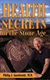 Health Secrets of the Stone Age, Second Edition