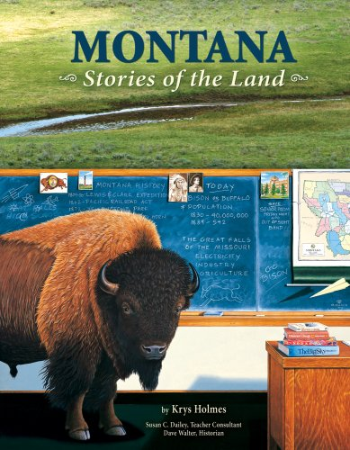 Montana: Stories of the Land, Krys Holmes; major contributions by Dave Walter; major contributions by Susan C. Dailey