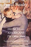 Book Cover: French And Americans: The Other Shore by Pascal Baudry