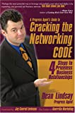 Buy Cracking the Networking CODE: Four Steps to Priceless Business Relationships from Amazon